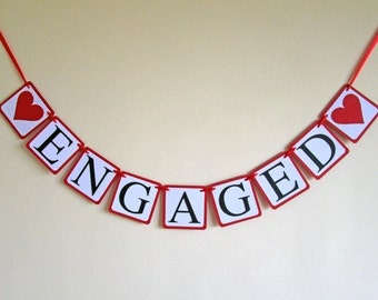 Engaged Banner, Engagement Party, Engagement Banner, Sign, Engagement Décor,Photo Prop, Photos, Garland, Bridal Shower, Wedding Banner