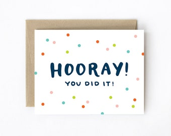 Hand-lettered Congratulations Card - Hooray! You did it!