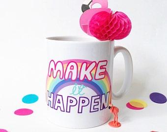 Make it happen mug, pastel colourway.