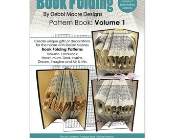 Debbi Moore Book Folding Pattern Book Volume 1 - Heart, Mum, Dad, Inspire, Dream, Imagine, Mr & Mrs