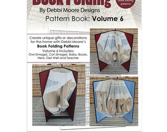 Debbi Moore Book Folding Pattern Book Volume 6 - Owl (Image), Cat (Image), Baby, Books, Hero, Get Well and Teacher