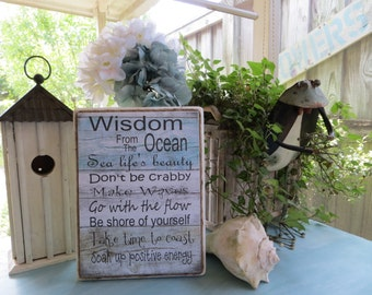 "Wood Sign, ""Wisdom From the Ocean"", Inspirational Beach Quote"