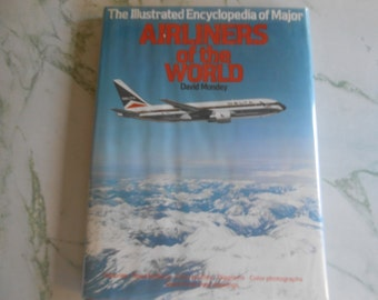 """Vintage Book: """"The Illustrated Encyclopedia of Major Airliners of the World"""" by David Mondey, 1983, Excellent Condition !"""
