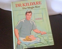 vintage 1964 Dr Kildare The Magic Key Hardcover Book - authorized edition based on TV Drama Series 1961-1966 by Metro Goldwyn Mayer MGM USA