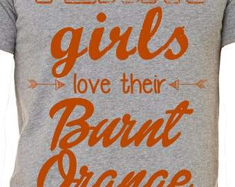 Texas girls love their Burnt Orange Tee
