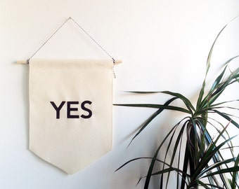 YES - Handmade Canvas Banner - Hand Painted Typography  - Positivity - Birthday Gift  - Wedding Present - BFF - Art - Wall hanging -