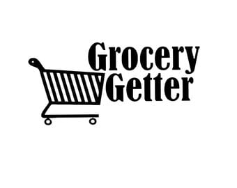 Grocery Getter Decal, Any color, Any size, sticker, Car Decal, JDM, Tuner, van sticker, Shopping, Soccer mom, Daily Driver, Daily driven