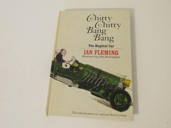 Chitty Chitty Bang Bang The Magical Car by Ian Fleming