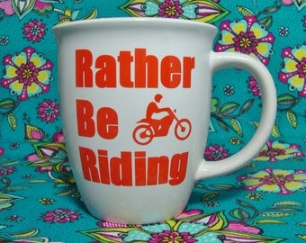 Rather Be Riding Coffee Cup