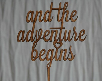 and the adventure begins rustic wooden cake topper  wedding, engagement, anniversary, love