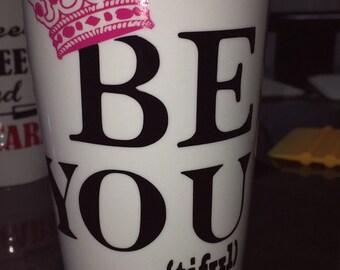 11oz Be YOU Tiful mug