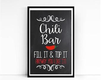 Chili Bar, Chili Bar Sign, Football Party, Table Sign, Fiesta, Mexican Party, Marti Gras, Chili Bar Print, Food Table Sign, Bridal Shower