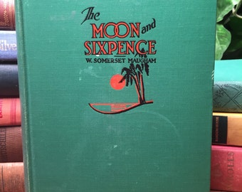 The Moon and Sixpence, by W. Somerset Maugham, dated 1919