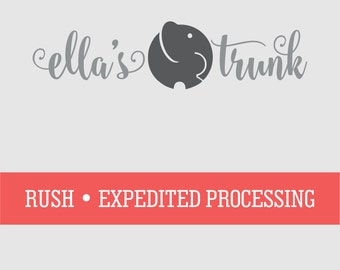 RUSH • EXPEDITED PROCESSING