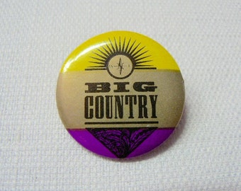 Vintage Early 80s Big Country Band Logo Pin / Button / Badge
