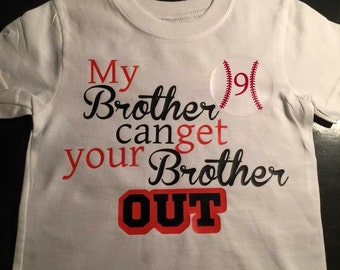 My Brother Can Get Your Brother Out T-Shirt
