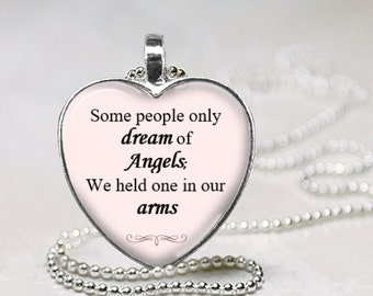 Memorial Necklace- Some people only dream of angels, glass pendant with quote, cabachon, sympathy necklace, condolence gift