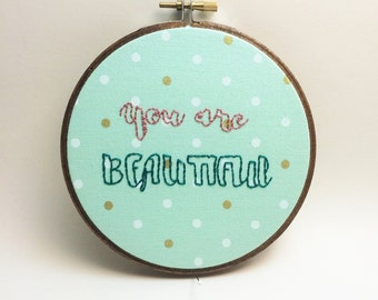 You Are Beautiful Teal Polkadot Embroidered Wall Hoop