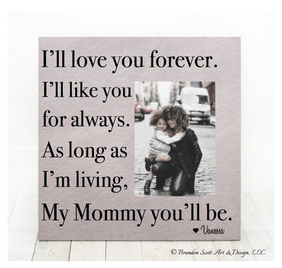 Mothers Day Gift For Mom Personalized Picture Frame I Ll