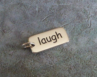 "Sterling Silver ""Laugh"" Word Charm ~ Tag Charm ~ 15mm X 7mm"