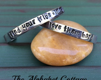 Find Your Tribe~Love Them Hard--Cuff Bracelet--Friend Gift--Mom Jewelry--Gift for Mom--Business Team Gift--Secret Sister--Best Friend Gift