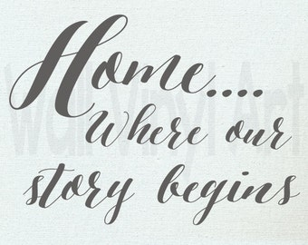 Home is where our story begins, WallVinylart, art and collectibles, wall decal, Vinyl Decal, Vinyl lettering, Wall Art, Wall decor,
