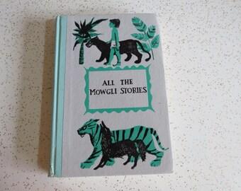 All the Mowgli Stories by Rudyard Kipling Deluxe Junior Edition Vintage Book