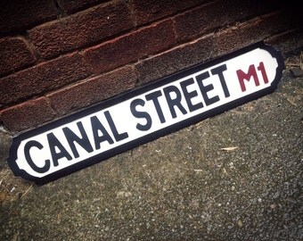 Canal Street Manchester Gay Village Vintage Street Sign Shabby Chic Road Sign