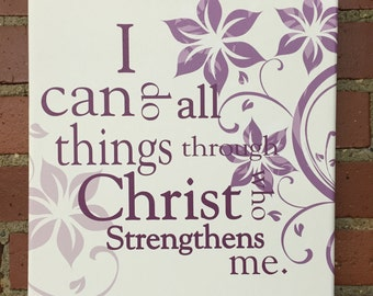 I can do all things through Christ. Canvas print