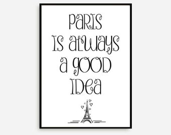 "Motivational Print Typography Poster ""Paris is Always Good Idea"" Wall Decor Inspirational Print Home Decor for Who Loves Paris"