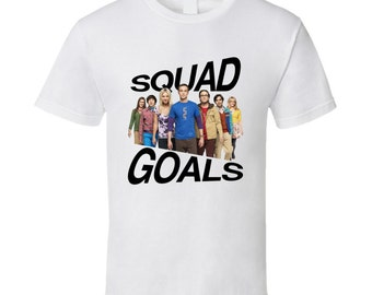 Squad Goals Big Bang Theory Funny Science Geek Popular Nerd Tv Show Graphic T Shirt