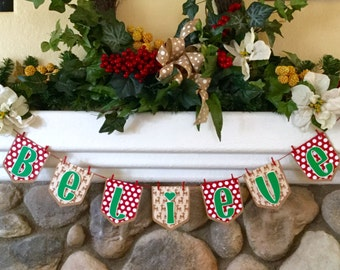 Believe Christmas Banner, Photo Shoot Prop, Hme Decor