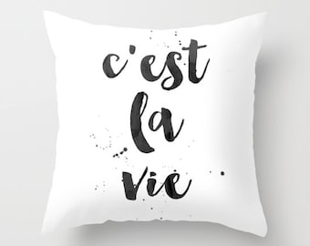 C'est la vie Pillow French Quote Pillow C'est La Vie Quote Print Pillow Paris Dorm Pillow Decorative Throw Pillow Typography Pillow Paris