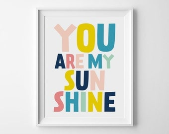 Nursery Quote Art, You Are My Sunshine, Printable Quote Art, Art For Kids Room, Nursery Wall Art, Quote Prints, Digital Download Art