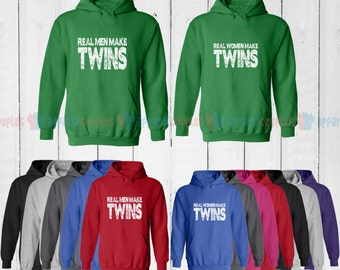 Real Men Make Twins & Real Wome Make Twins - Matching Couple Hoodie - His and Her Hoodies - Love Sweaters