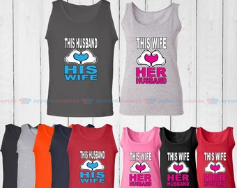 This Husband Loves His Wife & This Wife Loves Her Husband - Matching Couple Tank Top - His and Her Tank Tops - Love Tank Tops