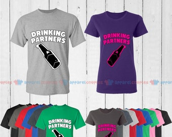 Drinking Partners  - Matching Couple Shirts - His and Her T-Shirts - Love Tees
