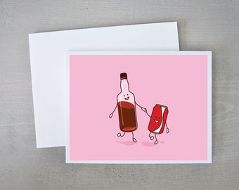 We Go Together Like Rum And Coke | Rum And Coke | Funny Card