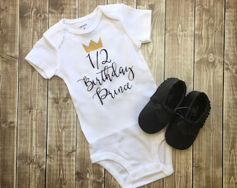 SALE - Half Birthday Prince Bodysuit, Half birthday boy Bodysuit, Half birthday boy, Half birthday, Birthday outfit, Custom Color