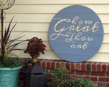 "30"" Wood Circle- How Great Thou Art - Hand-painted lettering"