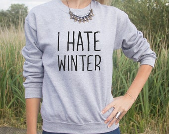 I Hate Winter Jumper Sweater Sweatshirt Funny Elf Christmas Slogan Gift Santa Buddy