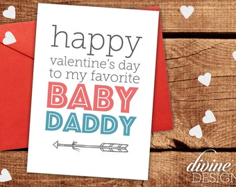 Happy Valentine's Day to My Favorite Baby Daddy - Valentine's Day Card - Funny Valentines Day Card - Funny Love Card
