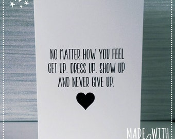 Card, Greetings Card, Never Give Up, Inspiration Card, Quote Card, Cards,