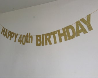 40th Birthday Banner, Sparkly Gold Glitter 40th Birthday Banner, 40th Party Banner