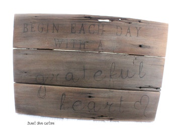 rustic sign , begin all things with a grateful heart , gift, home decor, handpainted, wall art, reclaimed wood, eco friendly, repurposed