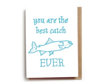 Best Catch Ever Card, Cute Love Card, Funny Valentine's Card, Fishing Anniversary Card, Fly Fishing Card
