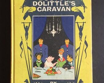 Doctor Dolittles Caravan , Hugh Lofting , 1954 , Dr Dolittle , Illustrated Book , Vintage Illustrated , Children's Book , vintage gift