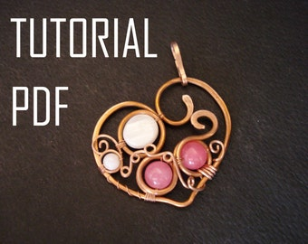 Tutorial, Jewelry Tutorial, Heart Pendant Tutorial, Wire Wrap Tutorial, Jewelry Lessons, PDF,  Jewelry Instructions, Wire Jewelry Tutorials