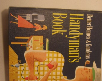 Vintage Better Homes and Gardens Handyman's Book Hardcover 1957