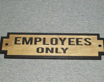 Employees Only Door Sign Rustic Retro Deco Style